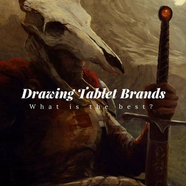 Drawing Tablet Brands