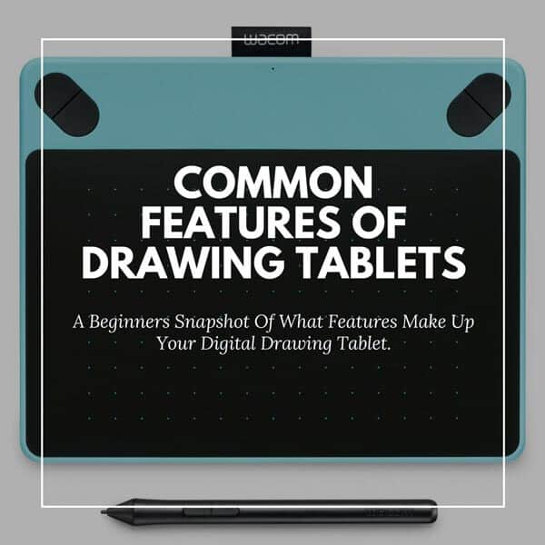 Drawing Tablet Features
