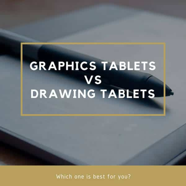 Types Of Drawing Tablets